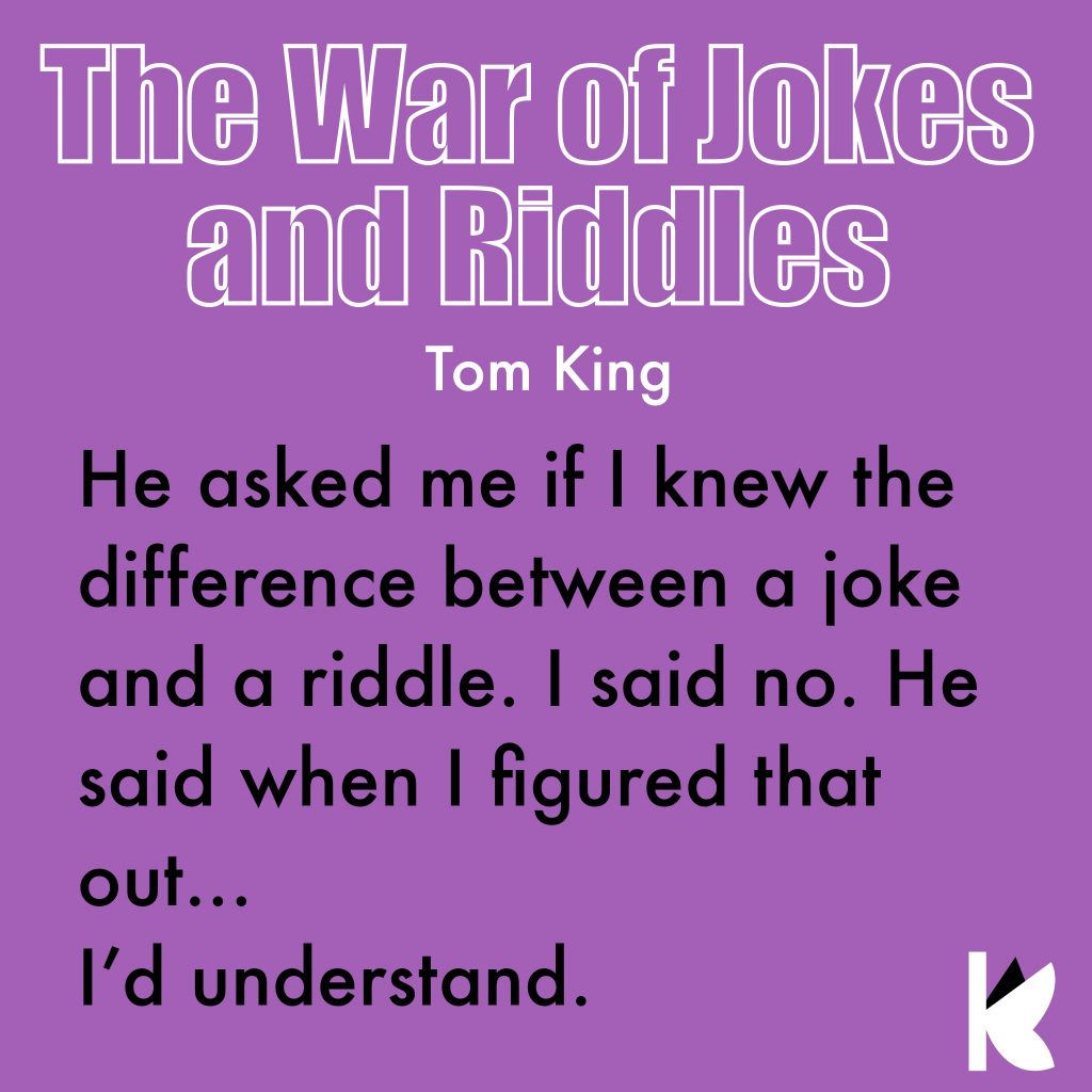 """Quote from """"Batman: The War of Jokes and Riddles"""" by Tom King"""