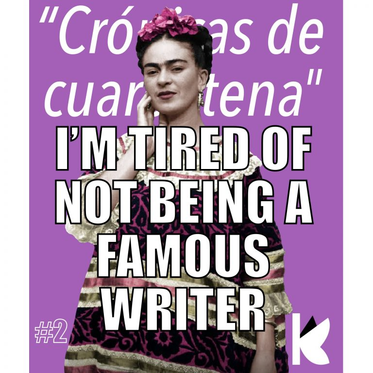 """Chronicles Of Lockdown Chapter 2 """"I'm tired of not being a famous writer"""""""