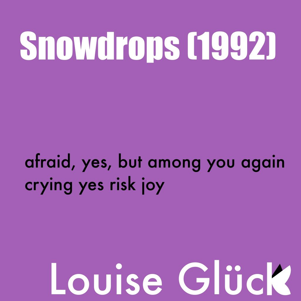 """""""Snowdrops"""" by Louise Glück (part 2)"""