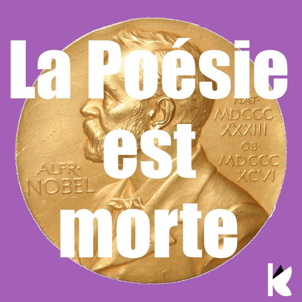Poetry is dead; Alfred Nobel, Editions Krizaliz